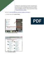 Automatic Update Adalah Sebuah Fitur Yang Tersedia Di Windows Yang Berfungsi Untuk Membantu Pengguna Windows Untuk Mengupdate Secara Online Windows Yang Telah Terinstal Di Komputer Pengguna