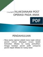 Penatalaksanaan Post Operasi Pada Anak