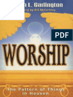 Worship the Pattern of Things in Heaven by Joseph Garlington
