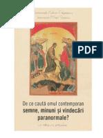 (Adrian Fageteanu, Mihail Stanciu) de Ce Cauta Omul Contemporan Semne Minuni Vindecari
