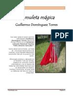 GUILLERMO DOMÍNGUEZ - LA MULETA MÁGICA