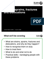 Strains, Sprains, Fractures and Dislocations