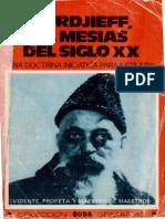 Gurdjieff El Mesías del Siglo XX