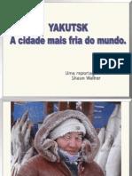 Rússia_Yakutsk-A cidade mais fria do mundo