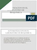 Automatizacion en El Laboratorio de Bioquimica