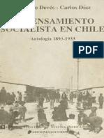 El Pensamiento Socialista en Chile Antología 1993 -1933 (Eduardo Devés y Carlos Días)