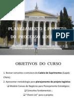 93 SLIDS  PLANEJAMENTO E  PROJETO DO PROCESSO  LOGÍSTICO CANVAS  31 JUL 2013