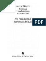 LORANDI y DEL RIO, 1992. Etnohistoria, etnogénesis y transformaciones sociales andinas