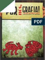 pOr nÓs, grAfIA - cArtA(O)grAfIAs EntrE gAbrIElA lAfEtÁ E lÉO pImEntEl (2013)