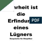 Heinz von Foerster - Wahrheit ist die Erfindung eines Lügners