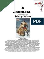 A Escolha - Mary Wine