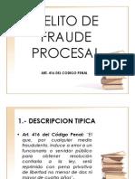 Art 416 - Fraude Procesal