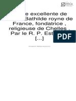 Binet, Étienne (1569-1639). La vie excellente de sainte Bathilde royne de France, fondatrice , religieuse de Chelles