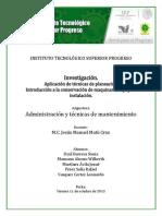 Investigación unidad 3 y 4. Aplicación de técnicas de planeación. Introducción a la conser...