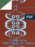 Cujem Sum, Prijatelja Ne Vidim - Hasan El Basri