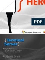 The Evolution Show Terminal Services en Windows Server 2008