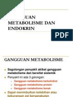 Gangguan MetaboLisme dan endokrin