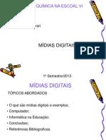 Mídias digitais e computadores