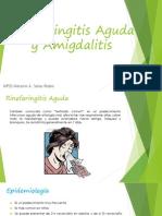 Rinofaringitis Aguda y Amigdalitis