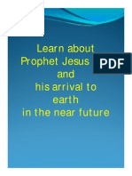 Learn about Prophet Jesus (AS) and his arrival to earth in the near future