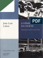 LAFETÁ, João Luiz. A representação do lírico na Paulicéia desvairada in A dimensão da noite