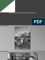 Fotos Antiguas de Quintana (5). Escenas Populares