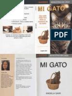 Mi Gato, Una Guia Practica Para El Cuidado de Su Gato