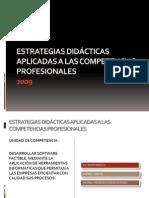 ESTRATEGIAS DIDÁCTICAS APLICADAS A LAS COMPETENCIAS PROFESIONALES