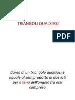 Triangoli TRIANGOLI QUALSIASI