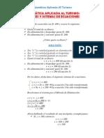 Ejercicios de Matemática Aplicada al Turismo (Matrices y Sistema de Ecuaciones) Resueltos