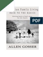 Christian Family Living, Back to the basics
