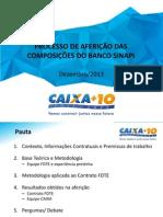 Apresentação da Metodologia e Etapas - Projeto Revisão SINAPI - DEZ 2013
