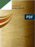 Facilitar la SALUD.[ Dr.Vicente Herrera Adell].[Nueva Medicina Germánica del Dr. Hamer].[NMG]