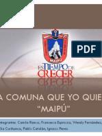 """La Comuna Que Yo Quiero """"Maipú"""""""