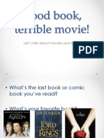 Good Book, Terrible Movie! 9 Ano