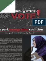 Immigrants Vote! 2012 Campaign Report