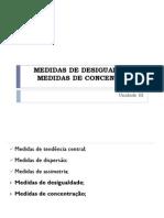 MEDIDAS DE DESIGUALDADE E CONCENTRAÇÃO