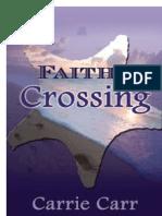 Carrie Carr - [Lex & Amanda 2] Faith's Crossing