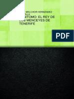 Benitomo El Rey de Los Menceyes de Tenerife