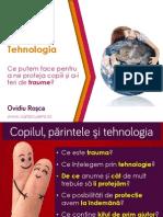 Ovidiu Rosca - Copilul, Parintele Si Tehnologia