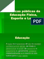 Pol._Pùb._da_Ed._Fís._Esporte_e_Lazer