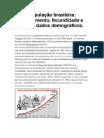 A população - Crescimento, distribuição, estrutura e movimentos