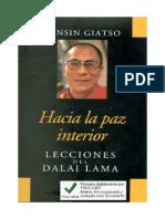 Hacia La Paz Interior, Lecciones Del Dalai Lama