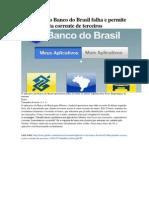 Aplicativo Do Banco Do Brasil Falha e Permite Acesso a Conta Corrente de Terceiros