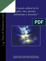 El espacio cultural de los mitos, ritos, leyendas, celebraciones y devociones - Vol. 7