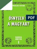 Práczki István - Szittya Magyar Ősnyelv 2004.