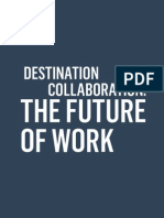 DESTINATION COLLABORATION: THE FUTURE OF WORK