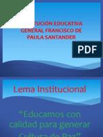 Induccion Institucion Educativa Francisco de Paula Santander