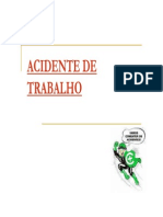 SEE 2013 Acidente Trabalho NR 32