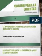 La educación para la libertad